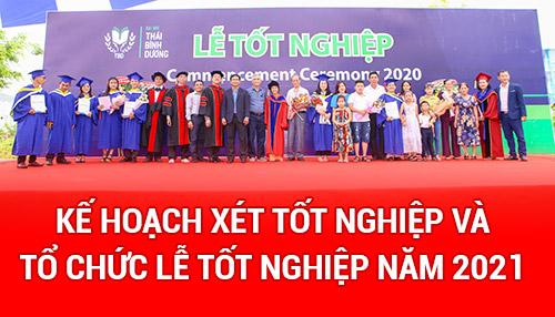 Thông báo kế hoạch xét tốt nghiệp và tổ chức Lễ tốt nghiệp năm 2021
